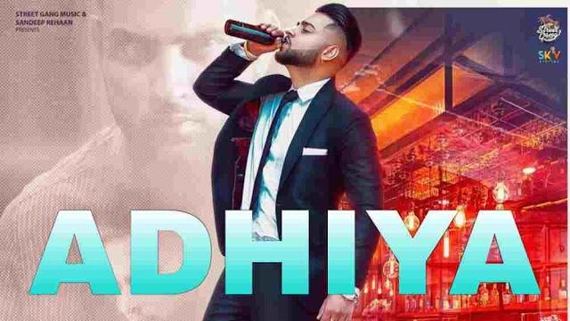 Adhiya Lyrics in English :- Karan Aujla