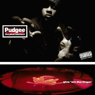 Pudgee Tha Phat Bastard - Give 'Em The Finger (1993)
