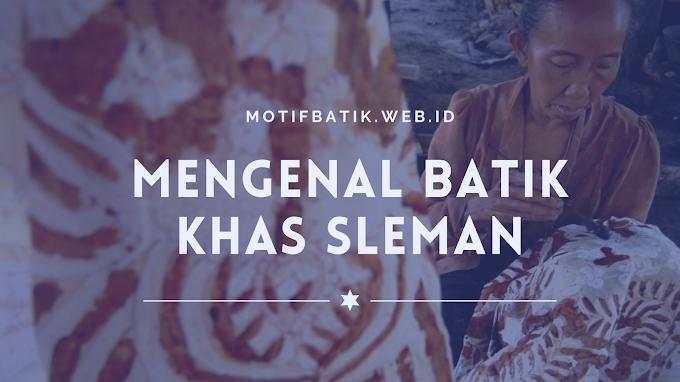 Mengenal Batik Khas Sleman