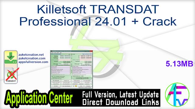 Killetsoft TRANSDAT Professional 24.01 + Crack