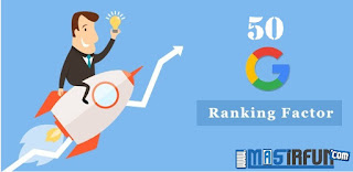 50 faktor peringkat  google yang jarang sekali diketahui oleh para pemula. Setelah membaca artikel ini, MasIrfun yakin semua pasti bisa nangkring di halaman pertama.