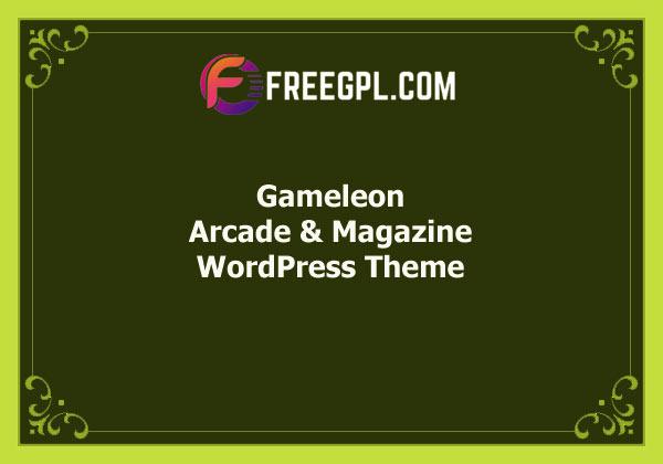 Gameleon – WordPress Arcade & Magazine Theme Free Download