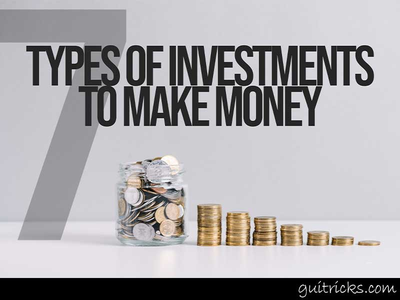 Types Of Investments To Make Money