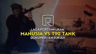 Video: Laga Pertempuran Manusia Vs Tank, Perlawanan Pejuang Suriah Melawan Rezim Syiah