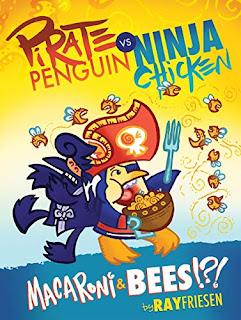 Pirate Penguin vs. Ninja Chicken Vol. 3: Macaroni and Bees?!? - Cover