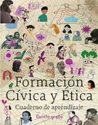 Libro de texto Formación Cívica y Ética Cuaderno de Aprendizaje Quinto grado 2020-2021