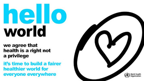Health is a right not a privilege World Health Organisation