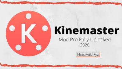 Kinemaster Mod Pro Fully Unlocked APk
