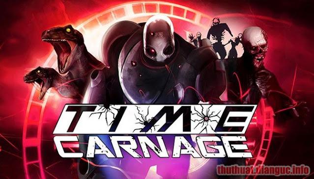 Download Game Time Carnage Full Crack