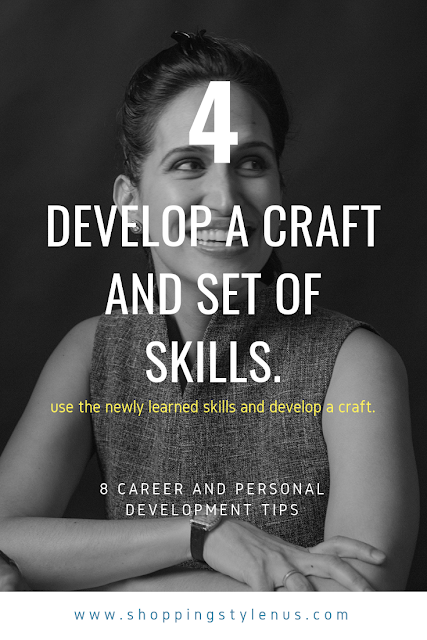 Shopping, Style and Us: India's Shopping and Self-Improvement Blog- Tip4# Develop a craft and set of skills.