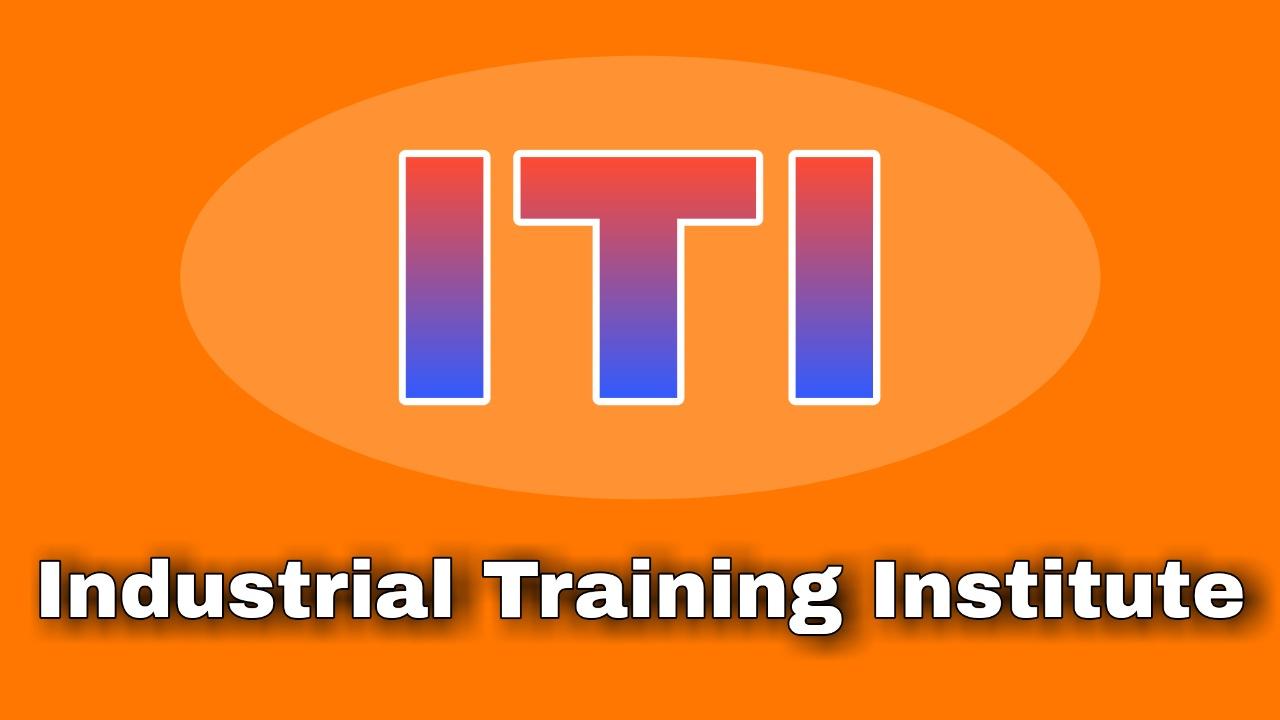 Iti full form, full form of ITI, iti, industrial training institute,