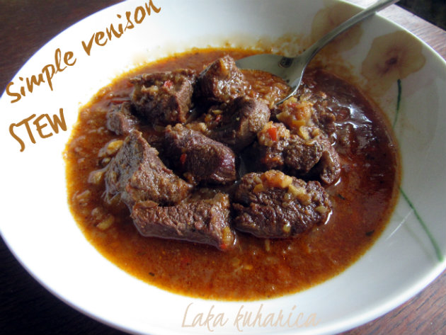 Venison stew by Laka kuharica: delicious, hearty and warming meal full of succulent meat.
