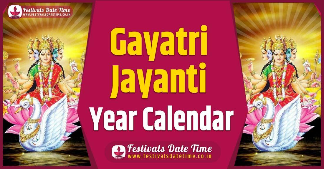 Gayatri Jayanti Year Calendar, Gayatri Jayanti Festival Schedule