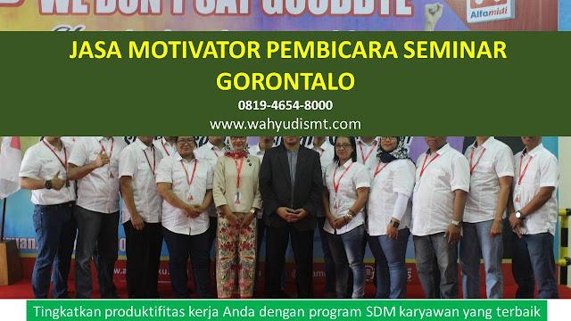 JASA MOTIVATOR PEMBICARA SEMINAR GORONTALO, MOTIVATOR GORONTALO TERBAIK, JASA MOTIVASI GORONTALO, CAPACITY BUILDING GORONTALO & TEAM BUILDING GORONTALO, MOTIVATOR PENDIDIKAN GORONTALO, TRAINER MOTIVASI GORONTALO DAN PEMBICARA GORONTALO, TRAINING MOTIVASI KARYAWAN GORONTALO