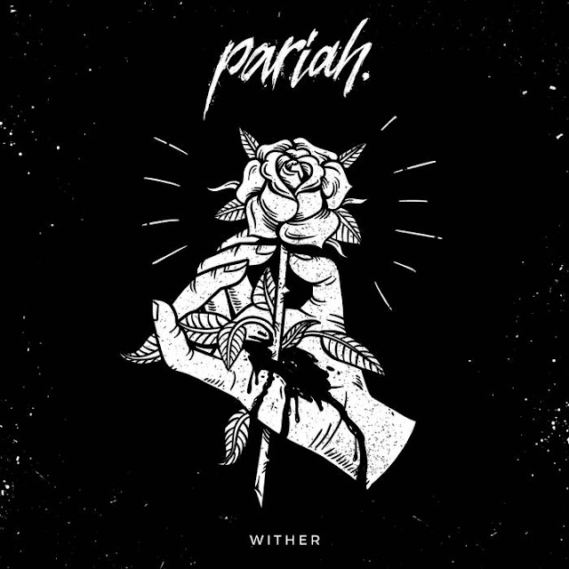 Pariah. - Wither (2019)