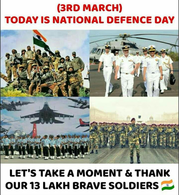 3rd March today is National defence day