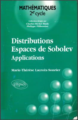 Télécharger Livre Gratuit Distributions - Espaces de Sobolev, Applications pdf