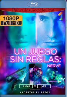 Nerve, Un Juego Sin Reglas (2016) [1080p BRrip] [Latino-Inglés] [GoogleDrive]