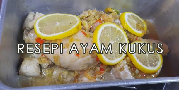 Resepi Ayam Kukus Sedap Sesuai Untuk Menu Makanan Sihat