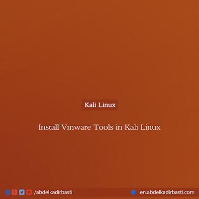 Install Vmware Tools in Kali Linux