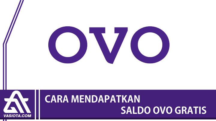 Cara mendapatkan saldo OVO gratis
