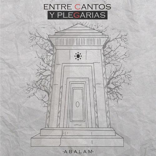 Abalam - Entre Cantos y Plegarias (2018) (320 kbps)