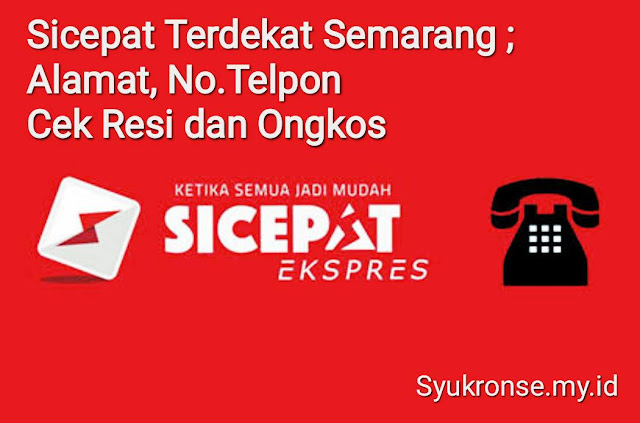 Sicepat Terdekat Semarang