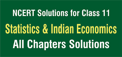 NCERT Solutions for Class 11 Economics All Chapters