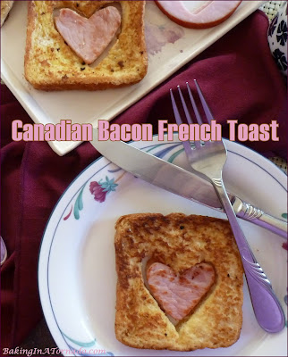 Canadian Bacon French Toast, combines French toast and Canadian bacon with a hint of vanilla and almond for a fun and easy breakfast. | Recipe developed by www.BakingInATornado.com | #recipe #breakfast