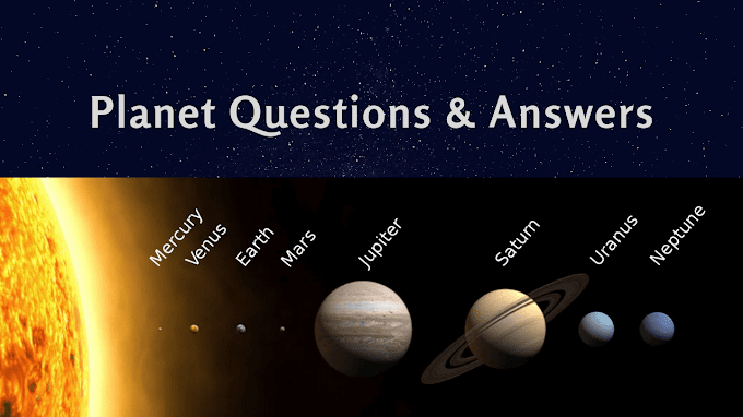 Planet Questions and Answers