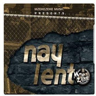 Mzekezeke - Nay Lento ft. Siya Shezi
