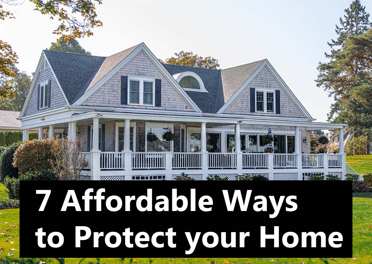 7 Affordable Ways to Protect Your Home