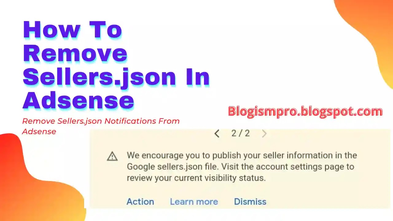 How to Remove Sellers.json Notification from Adsense
