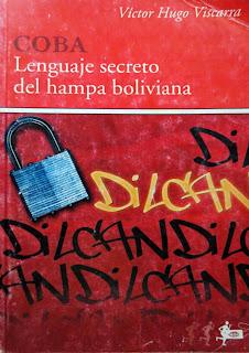 Bagayero de ahicito: tráfico escriturario entre Rodrigo España y Víctor Hugo Viscarra