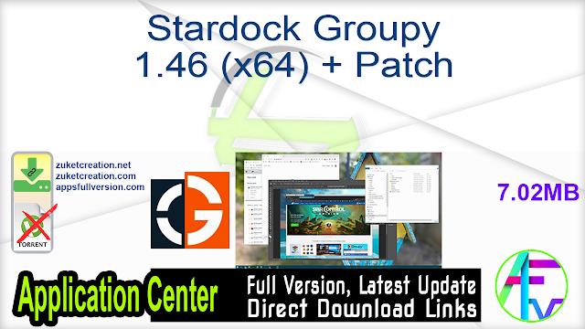 Stardock Groupy 1.46 (x64) + Patch