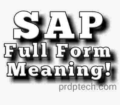 SAP id full form. SAP erp full form. SAP full form. SAP ecc full form. SAP Hana full form. SAP fico full form. SAP software full form. SAP course full form. What is SAP. SAP meaning in Hindi.