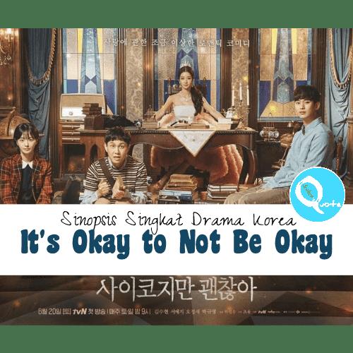 Sinopsis Drama Korea It's Okay to Not Be Okay