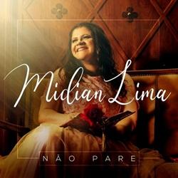 Não Pare - Midian Lima Mp3