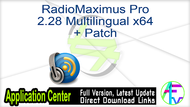 RadioMaximus Pro 2.28 Multilingual x64 + Patch