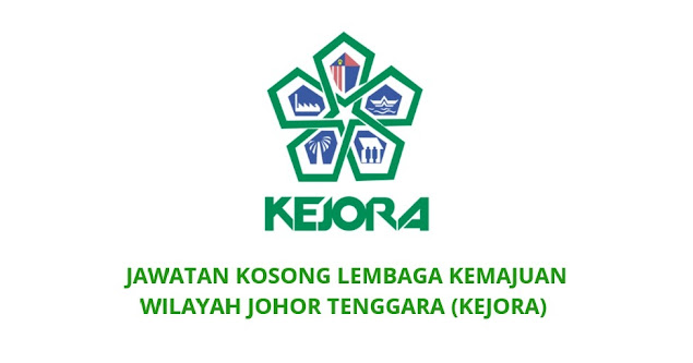 Jawatan Kosong KEJORA 2021 Lembaga Kemajuan Wilayah Johor Tenggara