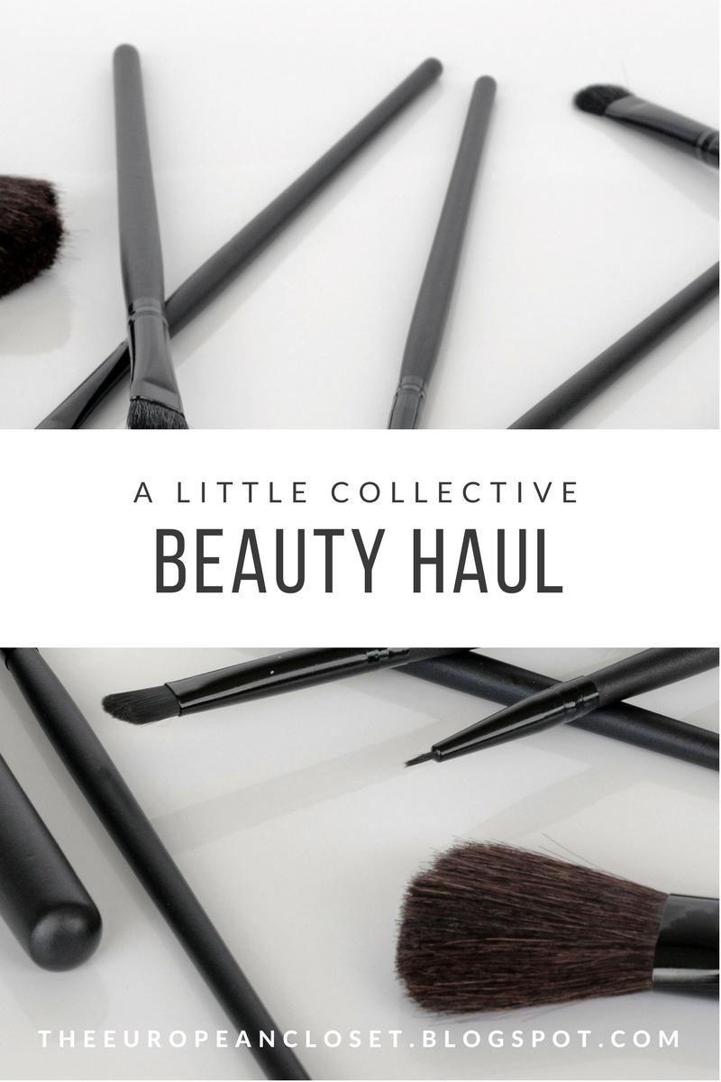 A Little Collective Beauty Haul