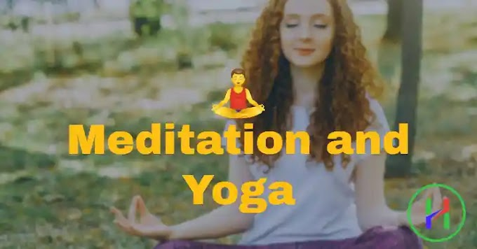 What is Meditation and Yoga? Benefits, History, Detailed information. | Healthy Life Blog