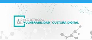 I Congreso Internacional sobre Vulnerabilidad y cultura digital