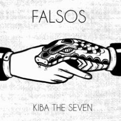 Kiba The Seven - Falsos (2020) [Download]