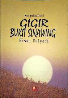 Buku: Gigir Bukit Sinawing karya Riswo Mulyadi