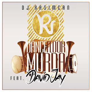 DJ Rasimcan - Dancefloor Murda