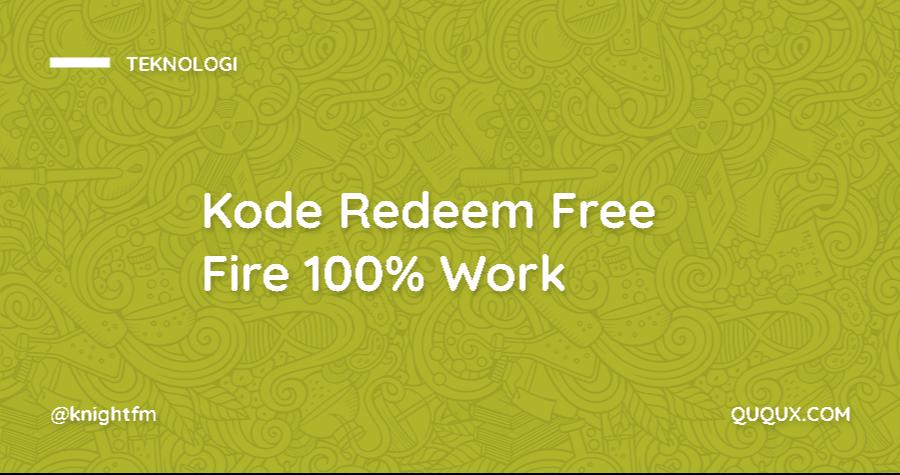 Kode Redeem Free Fire 100% Work