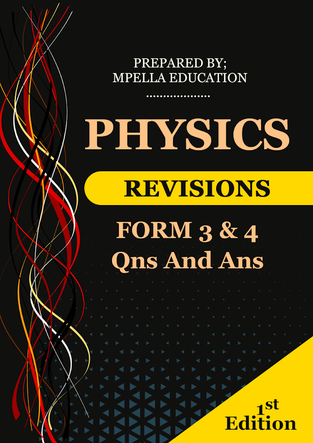PHYSICS FORM 3 & 4 QUESTIONS AND ANSWERS PDF BOOK | BUY FOR TSH. 5000