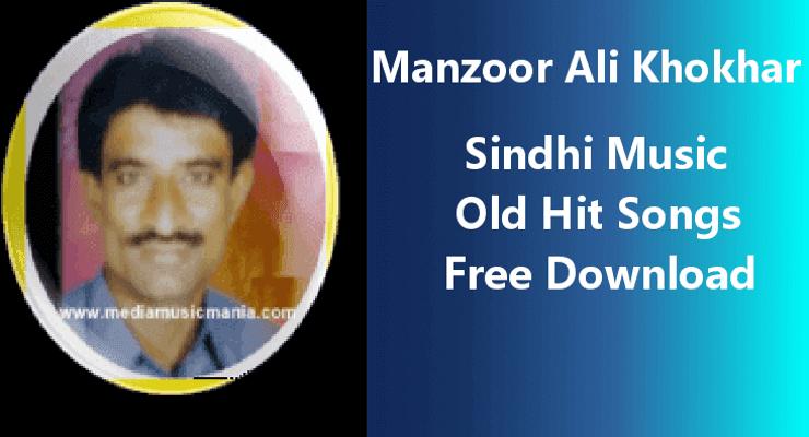 Manzoor Ali Khokhar - Top Best 100% Free Sindhi Songs Download