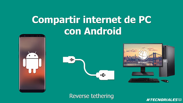 compartir internet de pc a android por usb sin root